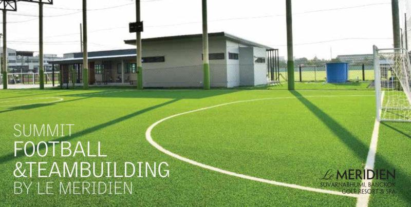 Football and Teambuilding Complex โดยเลอเมอริเดียน สุวรรณภูมิ
