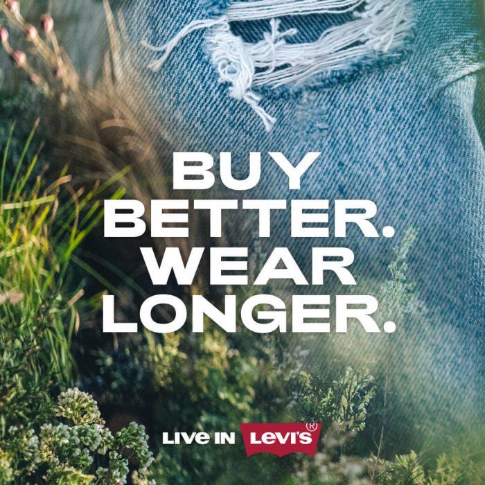 Levis Buy Better, Wear longer